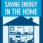 The Complete Guide to Saving Energy in Your Home