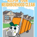 Keepin' Your Neighborhood Clean