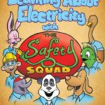 Learning About Electricity with the Safety Squad