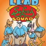 Learning About Lead with the Safety Squad