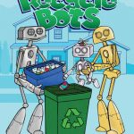 Learning About Recycling with the Recycle Bots
