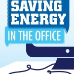 Saving Energy in the Office